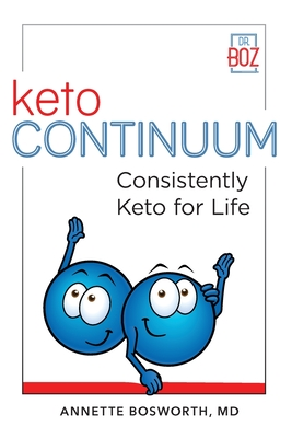 ketoCONTINUUM Consistently Keto For Life Cover Image