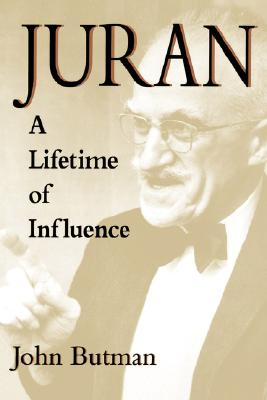 Juran: A Lifetime of Influence Cover Image