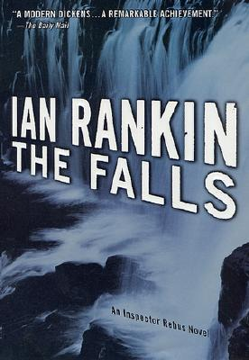 The Falls: An Inspector Rebus Novel Cover Image
