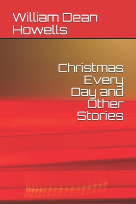 Christmas Every Day and Other Stories Cover Image