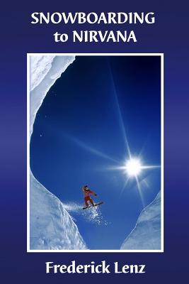 Snowboarding to Nirvana Cover Image