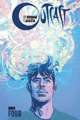 Cover for Outcast by Kirkman & Azaceta, Book 4