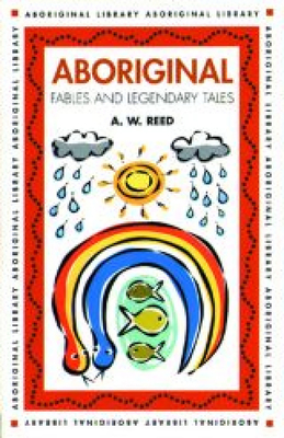 Aboriginal Fables and Legendary Tales Cover