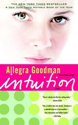IntuitionAllegra Goodman