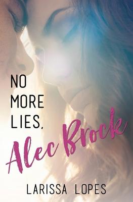 No More Lies, Alec Brock Cover Image