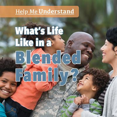 What's Life Like in a Blended Family? Cover Image