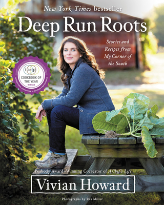 Deep Run Roots: Stories and Recipes from My Corner of the South Cover Image