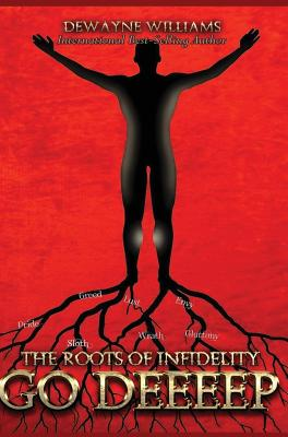 The Roots of Infidelity Go DEEEEP Cover Image