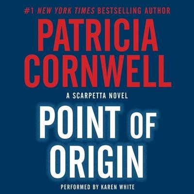 Point of Origin Lib/E (Kay Scarpetta Mysteries #9) Cover Image