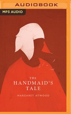 The Handmaid's Tale (Classic Collection (Brilliance Audio)) Cover Image