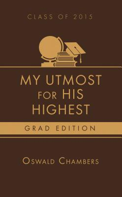 My Utmost for His Highest 2015 Grad Edition Cover Image
