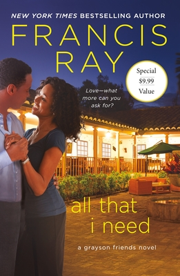All That I Need: A Grayson Friends Novel Cover Image