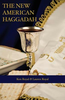 The New American Haggadah: A Simple Passover Seder for the Whole Family Cover Image