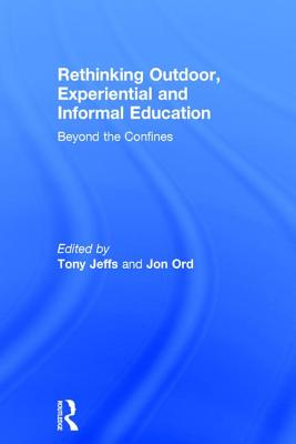 Rethinking Outdoor, Experiential and Informal Education Cover Image