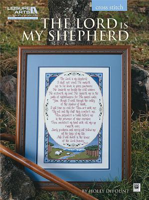 The Lord Is My Shepherd (Leisure Arts #5851) Cover