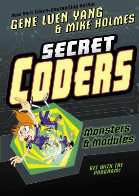 Secret Coders: Monsters & Modules Cover Image
