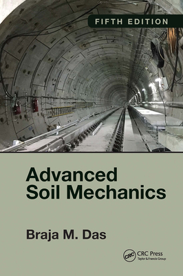 Advanced Soil Mechanics, Fifth Edition Cover Image