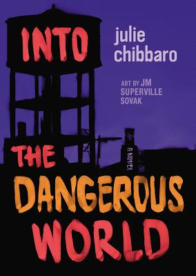 Into the Dangerous World Cover