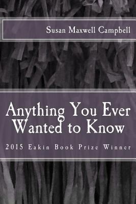 Anything You Ever Wanted to Know Cover Image