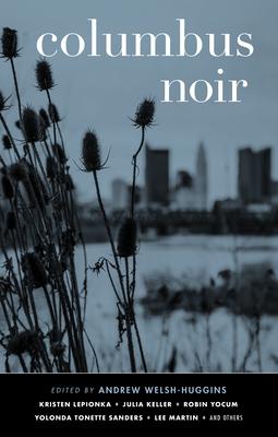 Columbus Noir (Akashic Noir) Cover Image