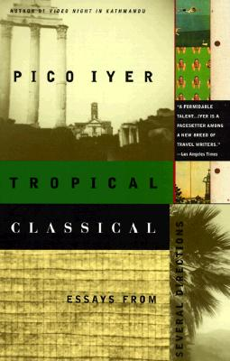 Tropical Classical: Essays from Several Directions Cover Image