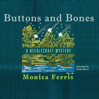 Buttons and Bones Lib/E (Needlecraft Mysteries (Audio) #14) Cover Image