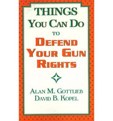 Things You Can Do to Defend Your Gun Rights Cover