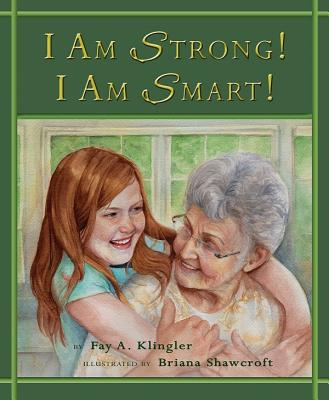 I Am Strong! I Am Smart! Cover Image