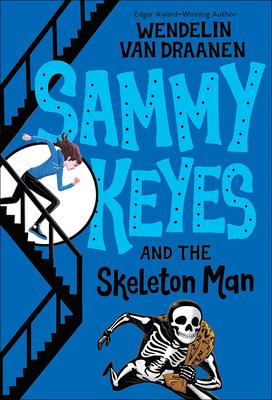 Sammy Keyes and the Skeleton Man (Sammy Keyes (Pb)) Cover Image