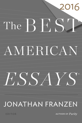 Cover for The Best American Essays 2016 (The Best American Series ®)