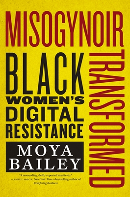 Misogynoir Transformed: Black Women's Digital Resistance (Intersections #18) Cover Image