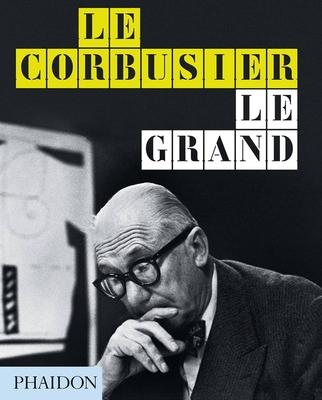 Le Corbusier Le Grand Cover Image