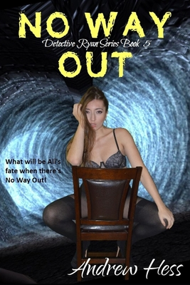 No Way Out (Book 5 of the Detective Ryan Series) Cover Image