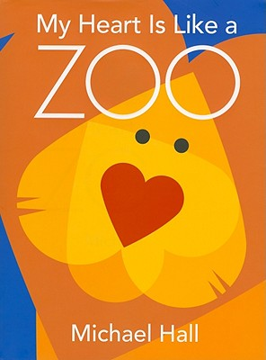 Cover Image for My Heart is Like a Zoo