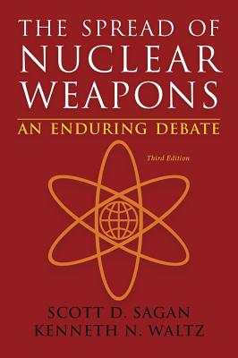 The Spread of Nuclear Weapons: An Enduring Debate Cover Image