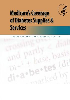 Medicare's Coverage of Diabetes Supplies & Services Cover Image