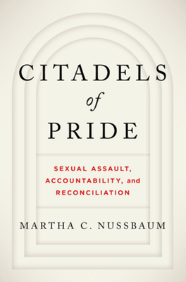 Citadels of Pride: Sexual Abuse, Accountability, and Reconciliation Cover Image