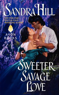 Cover for Sweeter Savage Love (Creole Historical #2)