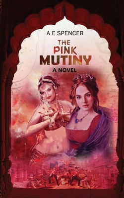 The Pink Mutiny: A sizzling, jaw-dropping historical cum psychological thriller that will have you hooked Cover Image