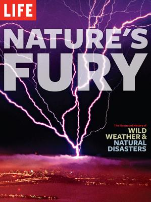 Nature's Fury: The Illustrated History of Wild Weather & Natural Disasters Cover Image
