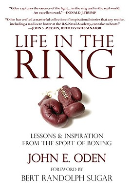 Life in the Ring: Lessons & Inspiration from the Sport of Boxing Cover Image