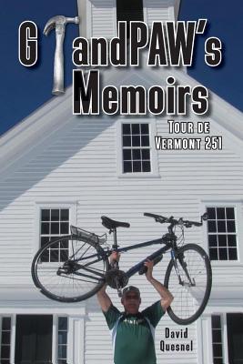 Grandpaw's Memoirs Tour de Vermont 251 Cover Image