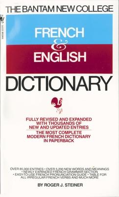 The Bantam New College French & English Dictionary/Dictionnaire Anglais Et Francais Cover