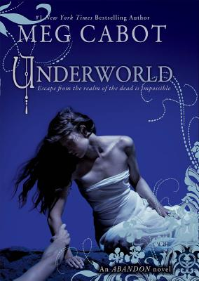 Cover for Underworld (The Abandon Trilogy, Book 2)