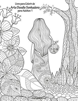 Livro para Colorir de Arte Doodle Sonhadora para Adultos 1 Cover Image