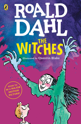 The Witches Roald Dahl, Quentin Blake (Illus.), Puffin, $7.99,