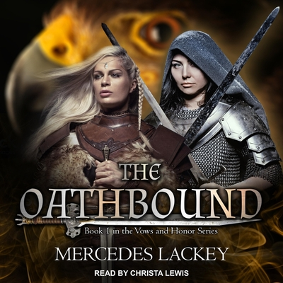 The Oathbound (Vows and Honor) Cover Image