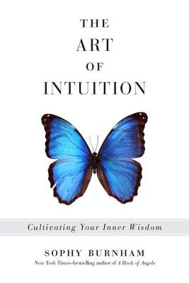 The Art of Intuition: Cultivating Your Inner Wisdom Cover Image