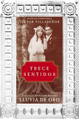 Trece Sentidos = Thirteen Senses Cover Image