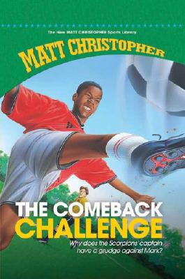 The Comeback Challenge (New Matt Christopher Sports Library (Library)) Cover Image